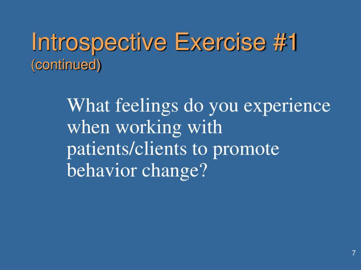 Introspective Exercise #1