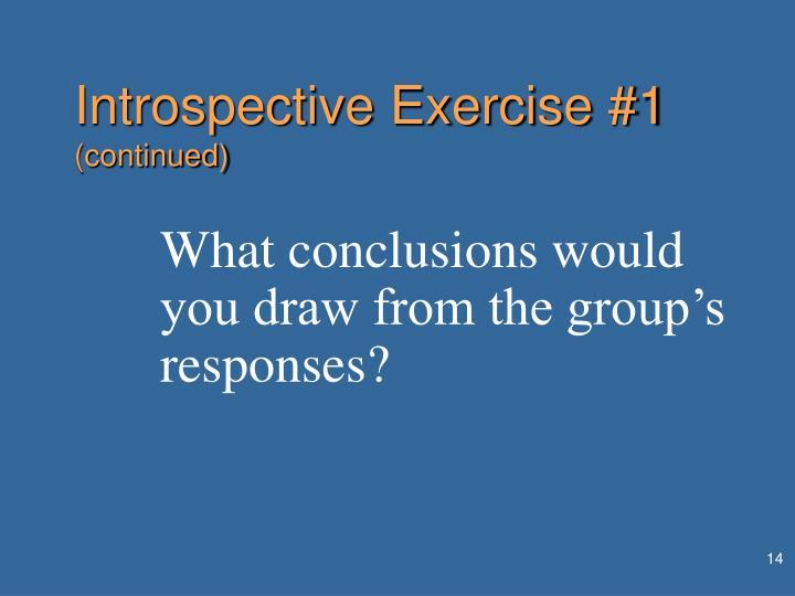 Introspective Exercise #1