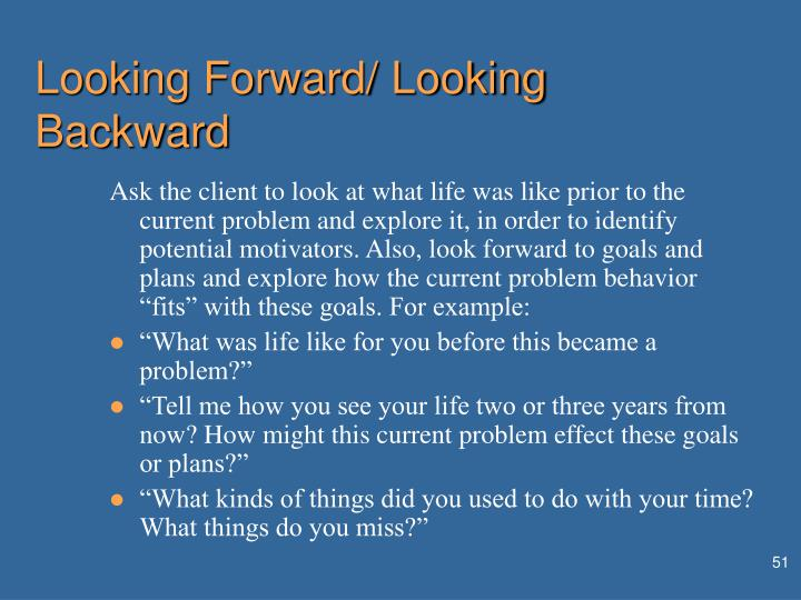 Looking Forward/ Looking Backward
