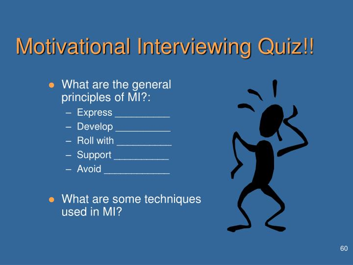 Motivational Interviewing Quiz!!