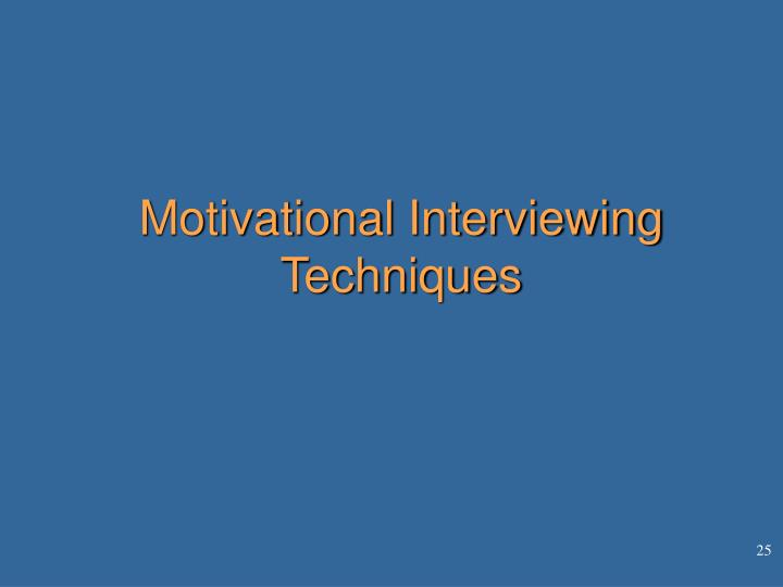 Motivational Interviewing Techniques