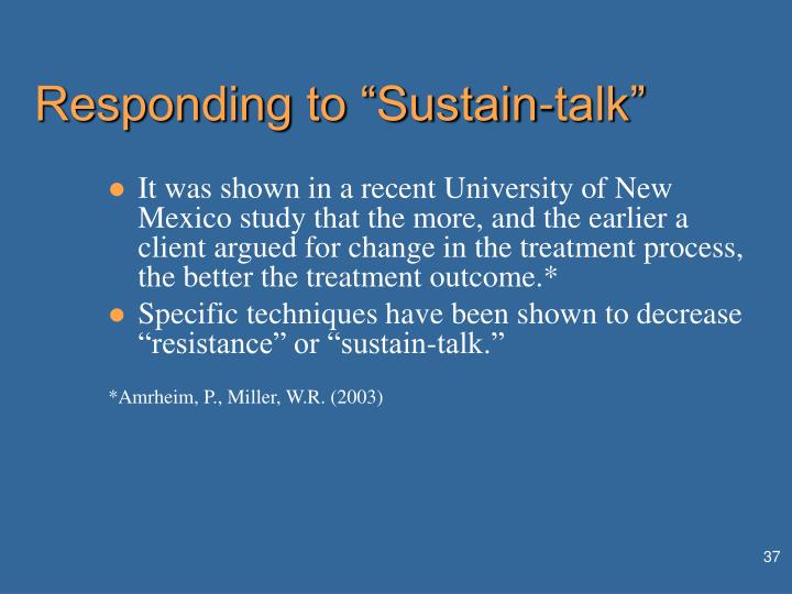 "Responding to ""Sustain-talk"""