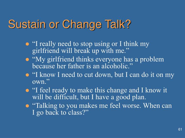 Sustain or Change Talk?