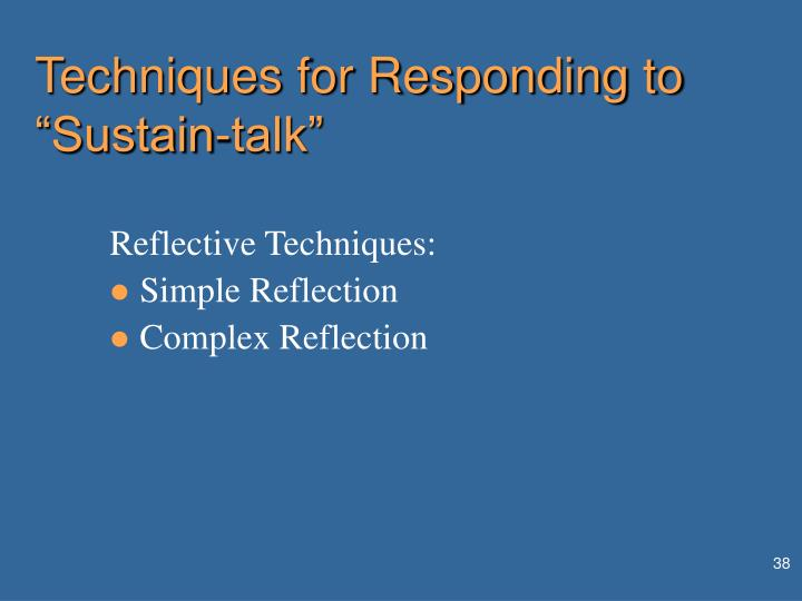 "Techniques for Responding to ""Sustain-talk"""