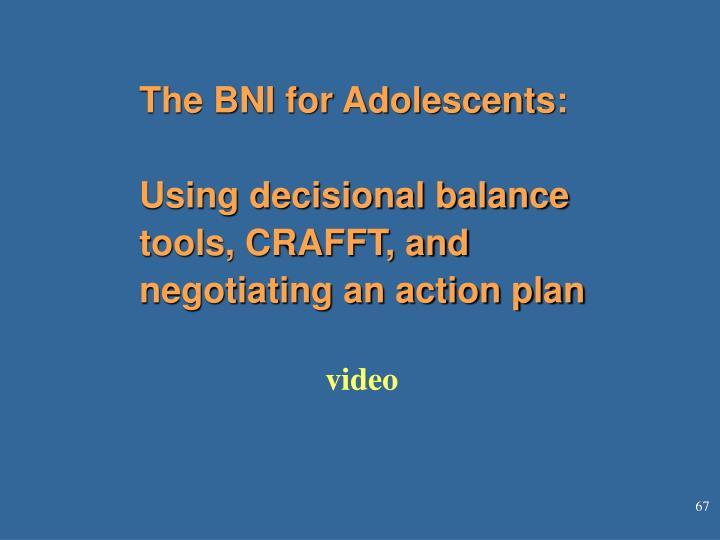The BNI for Adolescents:
