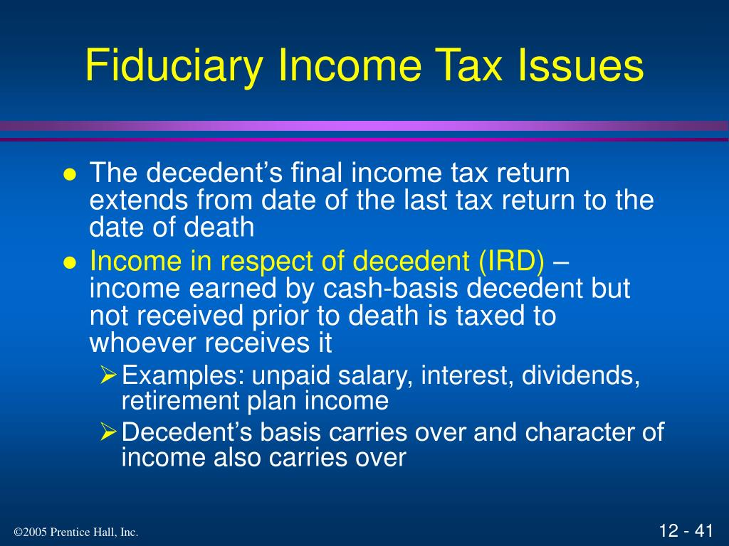 Fiduciary Income Tax Issues