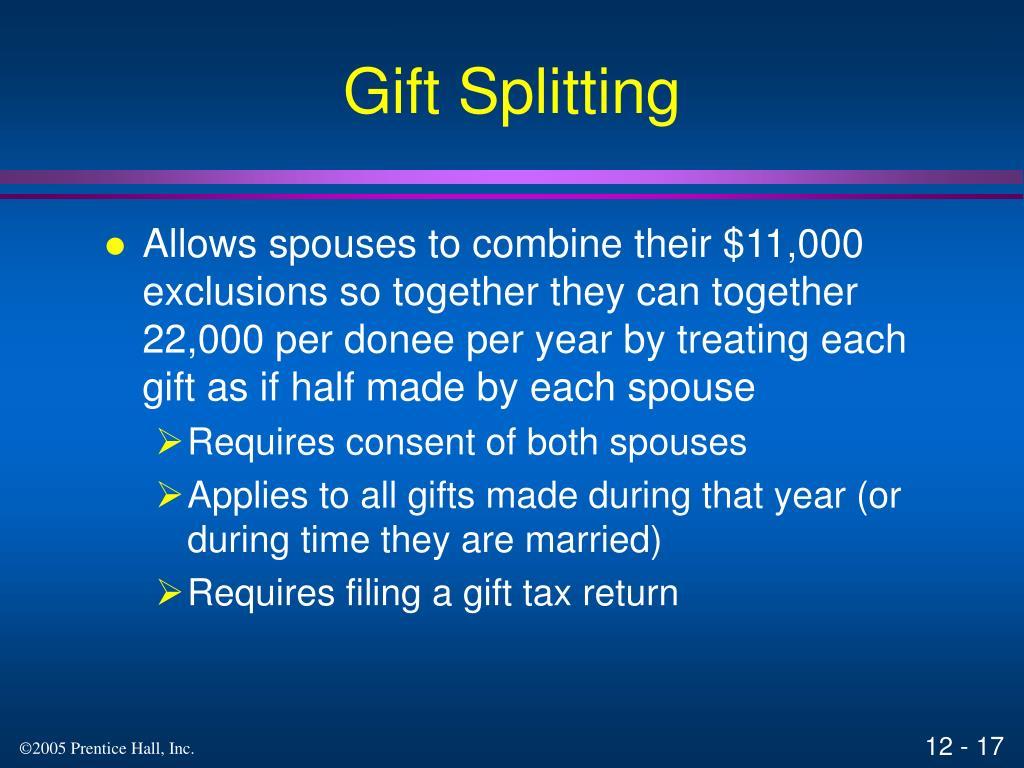 Gift Splitting