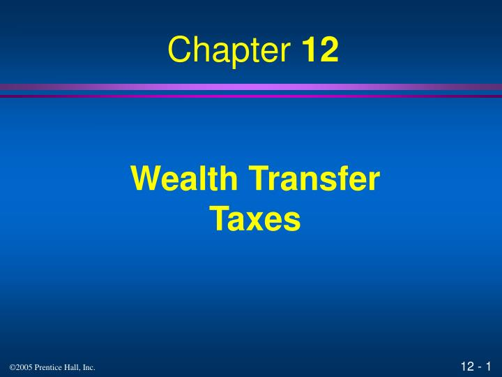 Wealth transfer taxes l.jpg