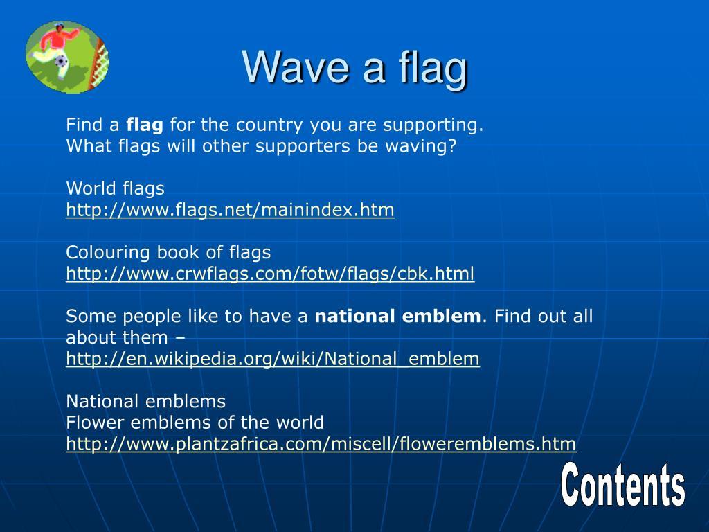 Wave a flag