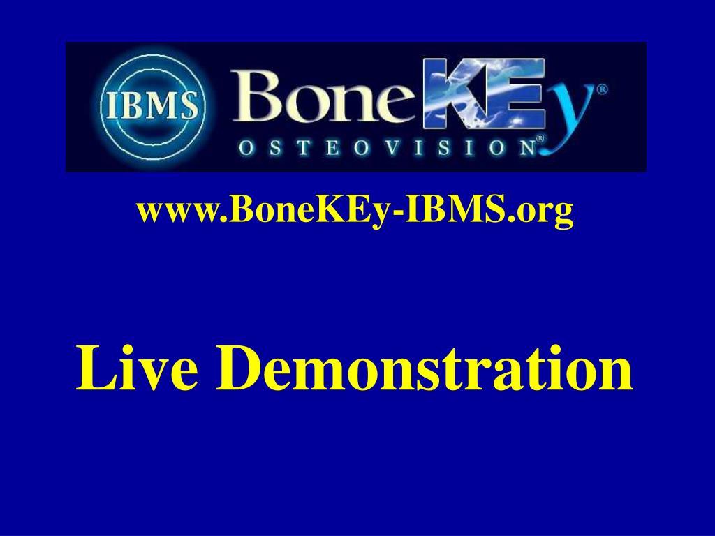 www.BoneKEy-IBMS.org