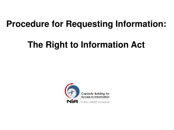 Procedure for requesting information the right to information act