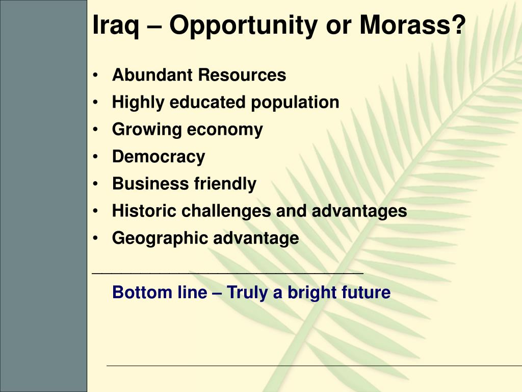 Iraq – Opportunity or Morass?
