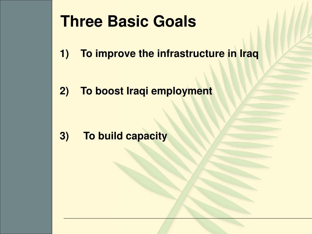 Three Basic Goals