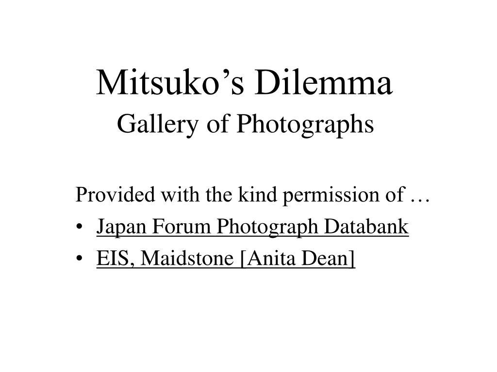 Mitsuko's Dilemma