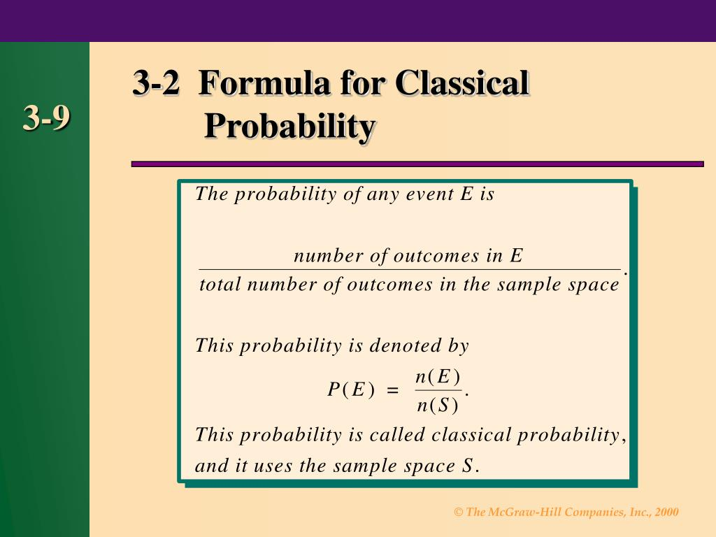 3-2  Formula for Classical 			Probability