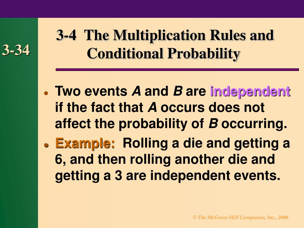 3-4  The Multiplication Rules and
