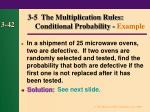 3 5 the multiplication rules conditional probability example