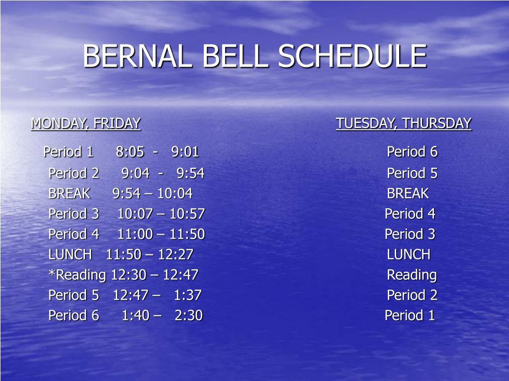 BERNAL BELL SCHEDULE