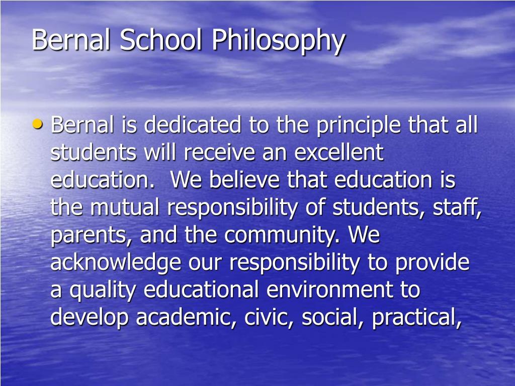 Bernal School Philosophy