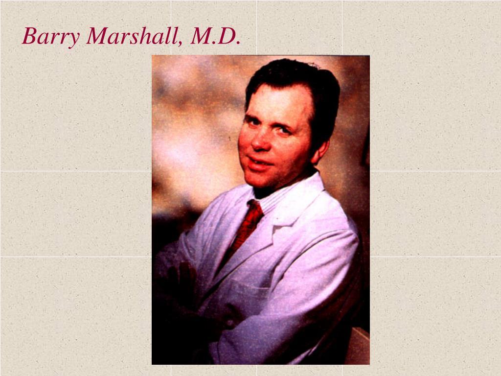 Barry Marshall, M.D.