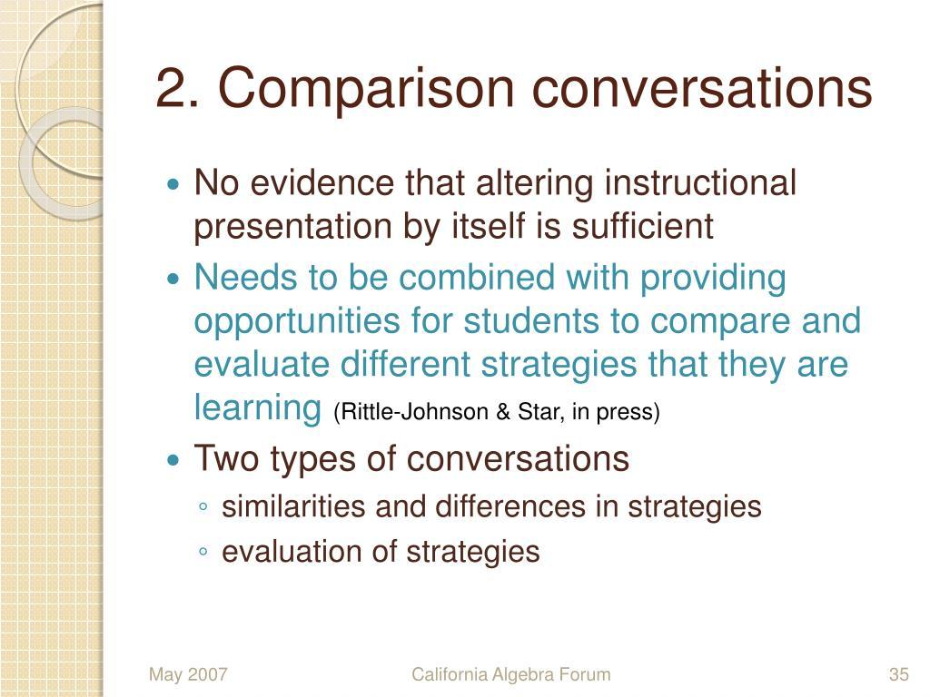 2. Comparison conversations
