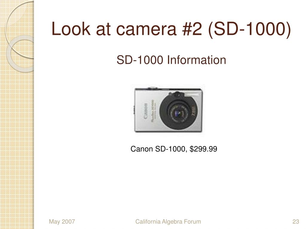 Look at camera #2 (SD-1000)