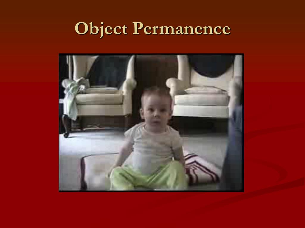 the development of object permanence The development of object permanence this research paper the development of object permanence and other 64,000+ term papers, college essay examples and free essays are available now on reviewessayscom autor: review • november 12, 2010 • research paper • 3,616 words (15 pages) • 2,027 views.