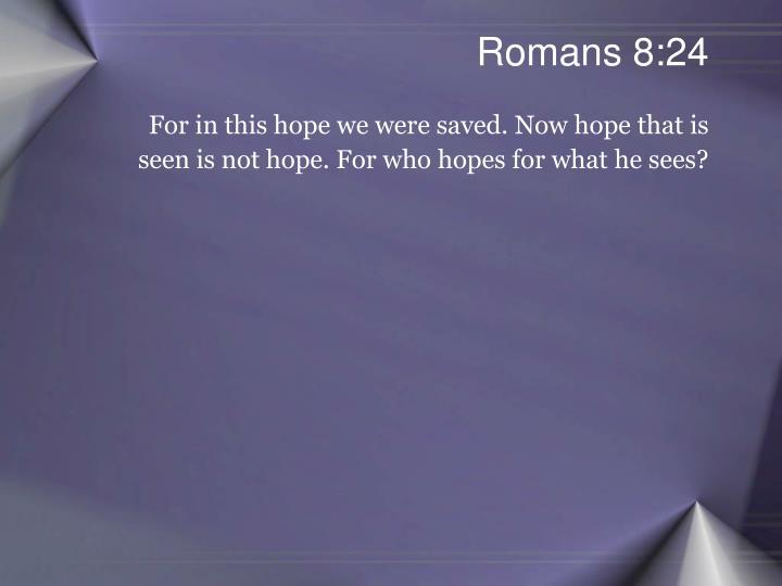 Romans 8:24