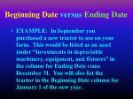 beginning date versus ending date14