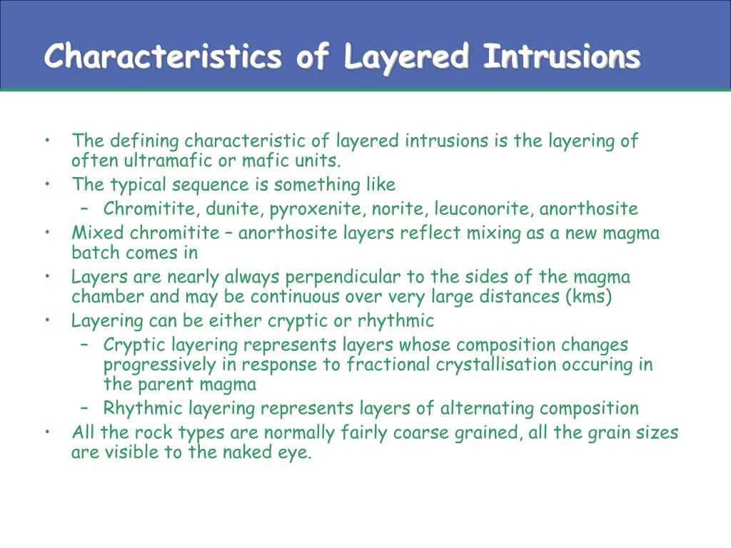 Characteristics of Layered Intrusions