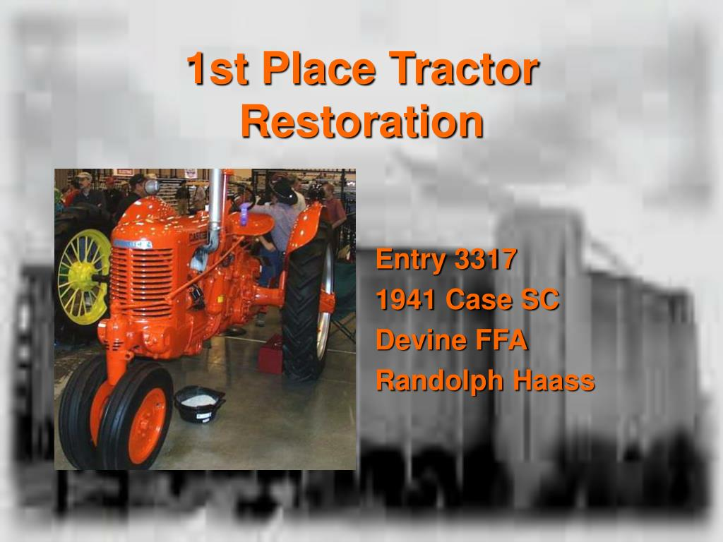 1st Place Tractor Restoration