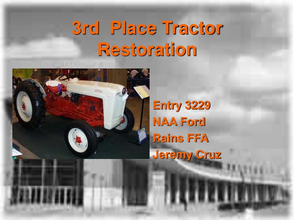 3rd  Place Tractor Restoration