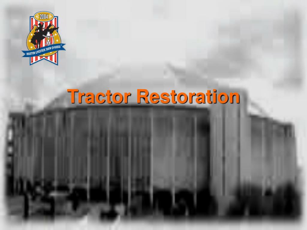 Tractor Restoration