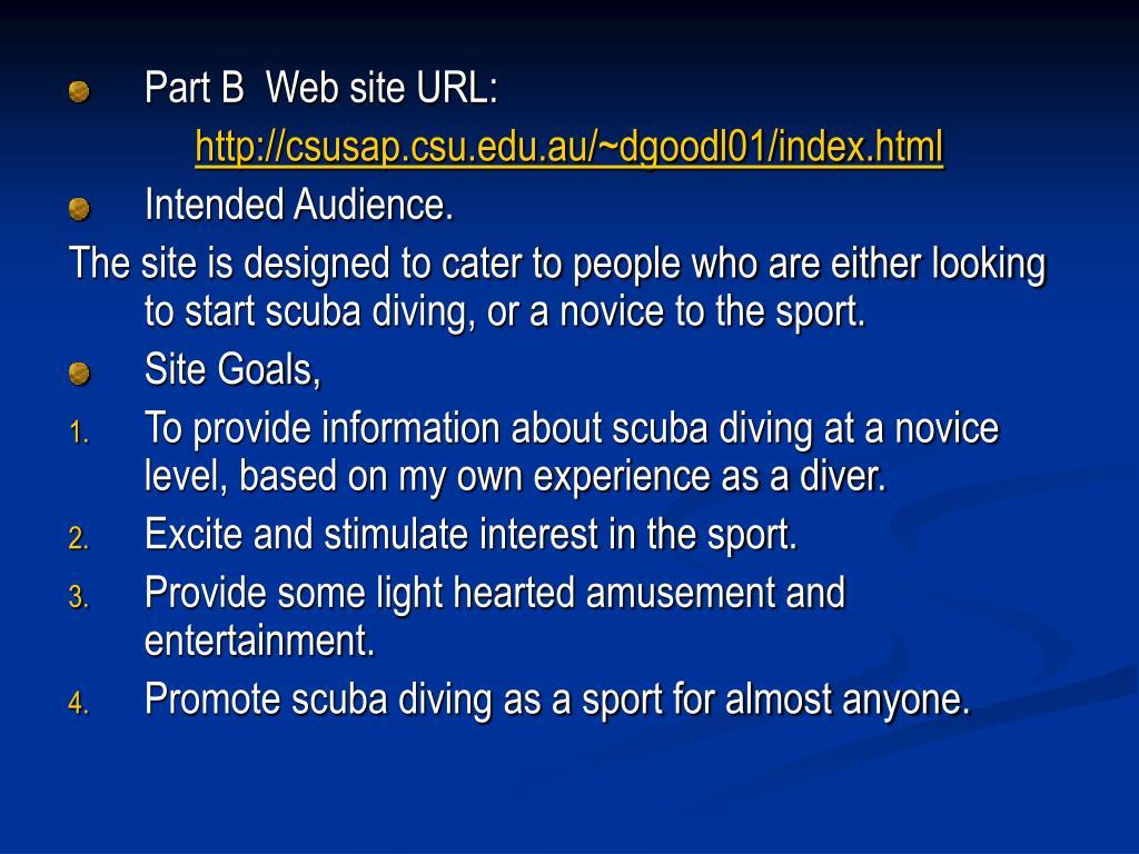 Part B  Web site URL: