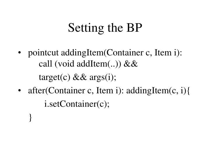 Setting the BP
