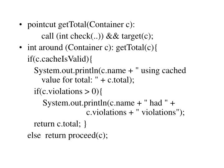 pointcut getTotal(Container c):
