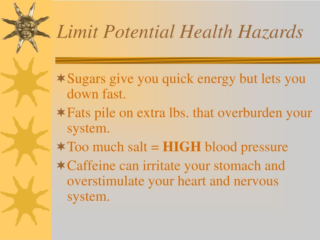 Limit Potential Health Hazards