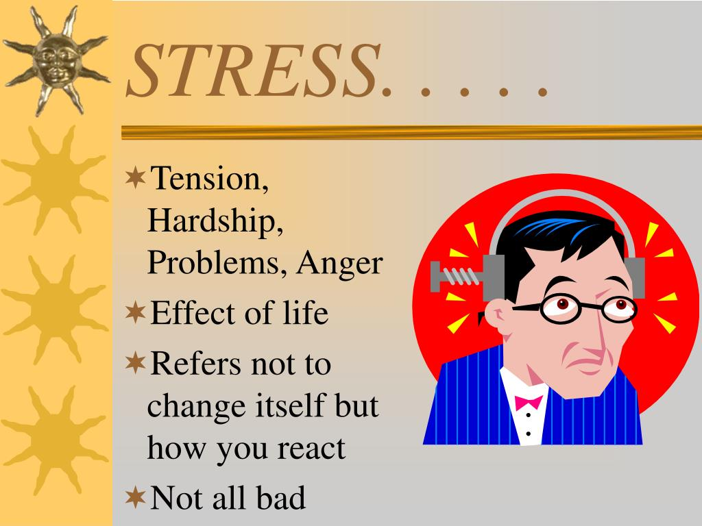 STRESS. . . . .