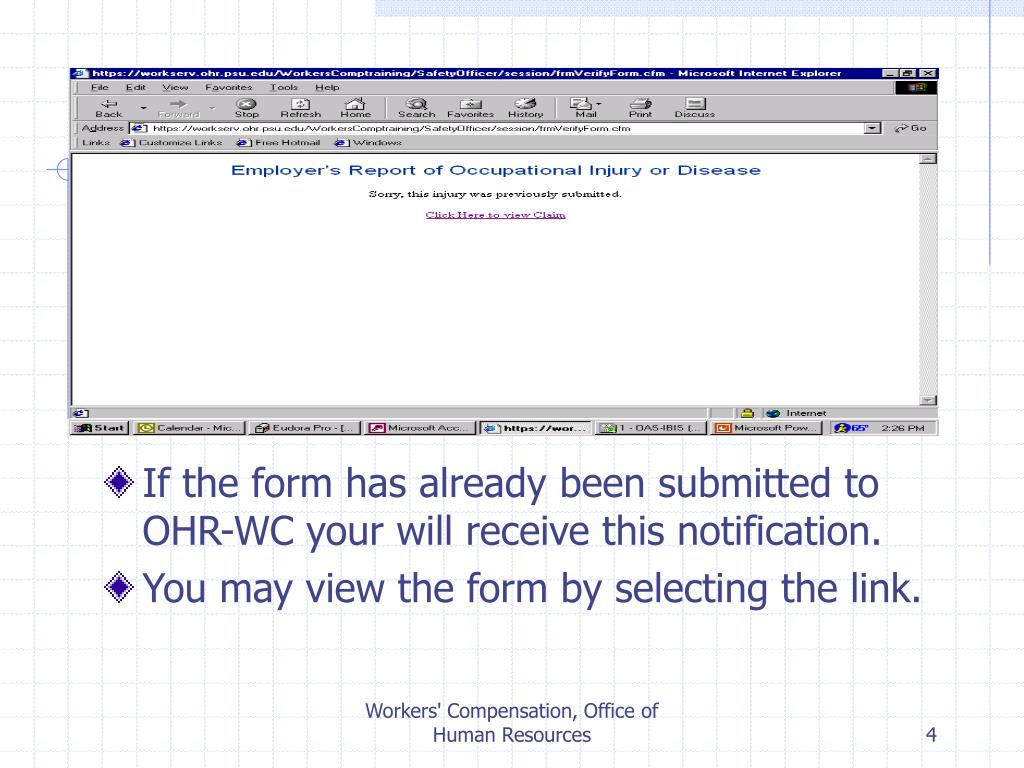 If the form has already been submitted to OHR-WC your will receive this notification.