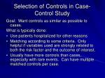 selection of controls in case control study