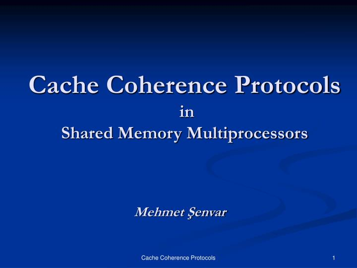 Cache coherence protocols in shared memory multiprocessors l.jpg