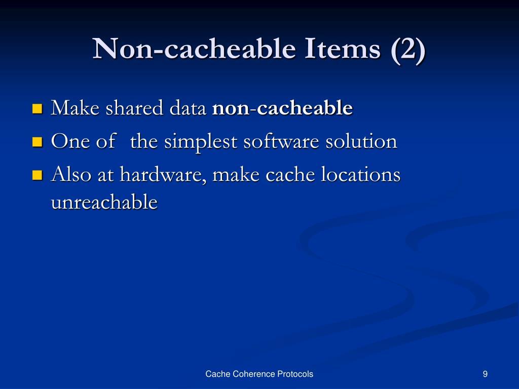 Non-cacheable Items (2)