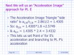 next we will us an acceleration image approach for pt e