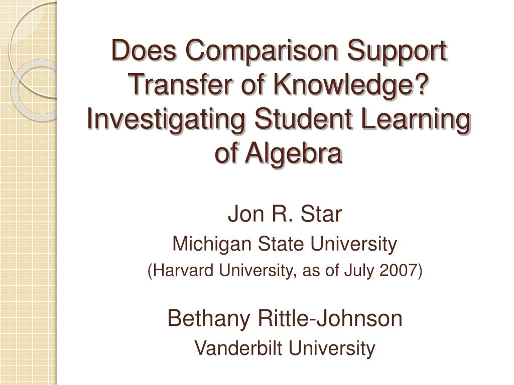 Does Comparison Support Transfer of Knowledge? Investigating Student Learning