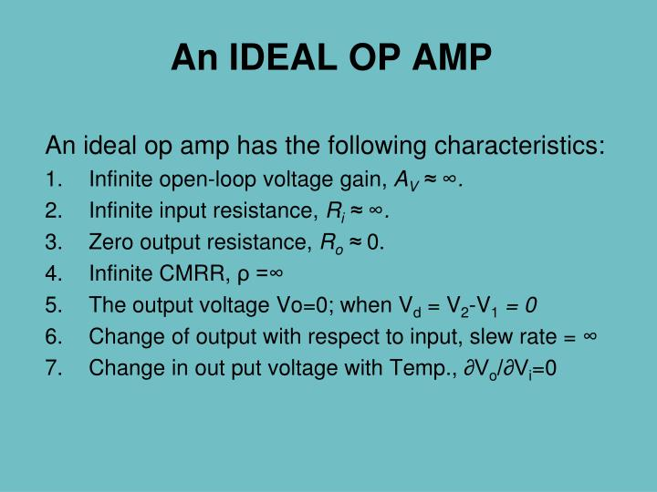 An ideal op amp