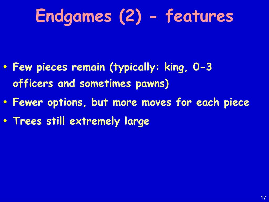 Endgames (2) - features
