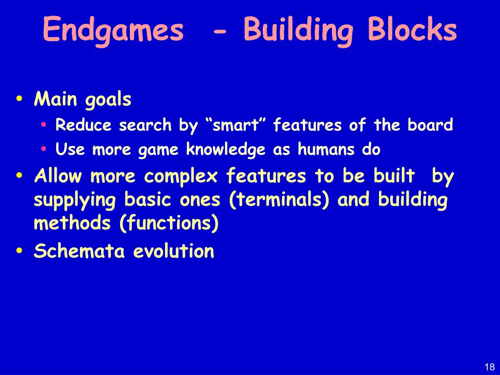 Endgames  - Building Blocks