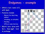 endgames example