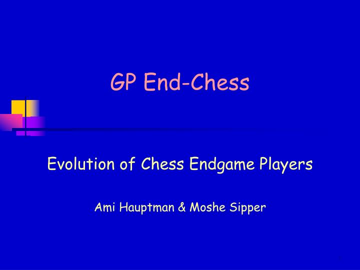 Gp end chess