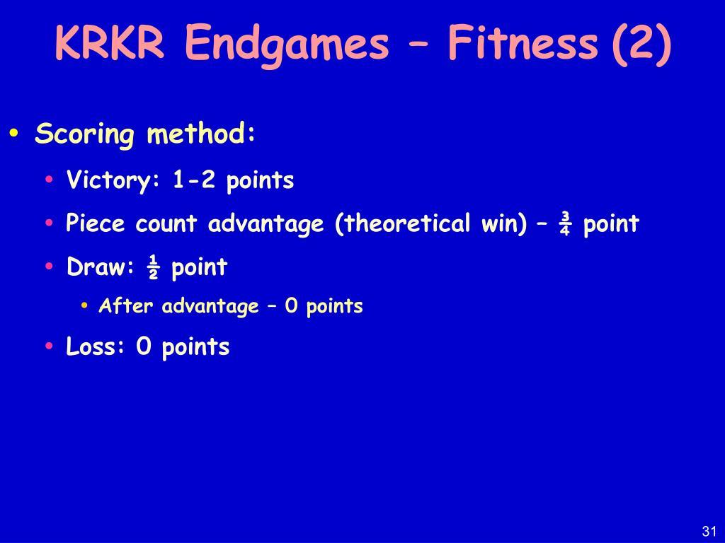 KRKR Endgames – Fitness